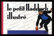 Le Petit HADDOCK Illustré   ALBERT ALGOUD    EO 1988  editions FRANCE LOISIRS