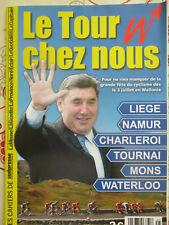 VELO: TOUR DE FRANCE: LE TOUR DE FRANCE A NAMUR - LIEGE - MONS - WATERLOO - 2004