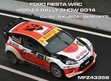DECALS 1/43 FORD FIESTA WRC - #8 - KUBICA - MONZA RALLY SHOW 2014 - D43359