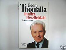 IN ALLER HERZLICHKEIT GEORG THOMALLA ERINNERUNGEN BIOGRAPHIE BUCH