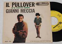 """GIANNI MECCIA:7""""-IL PULLOVER-1°STAMPA ORIGINALE EX"""