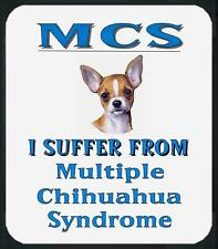 Dog Mouse Pad Mcs I Suffer From Multiple Chihuahua Men Animal Adopt Shirt # 17