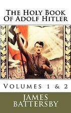 The Holy Book of Adolf Hitler by Battersby, MR James L. -Paperback