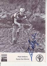 CYCLISME carte cycliste REGIS DELEPINE équipe GAN MERCIER 1976 signé