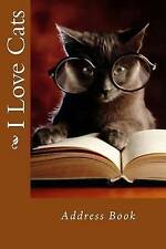 NEW I Love Cats: Address Book (Address Books) by Mrs. Alice E. Tidwell