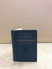 AIDE-MEMOIRE DE L'OFFICIER FRANCAIS EN ALLEMAGNE By P. de Pardiellan - 1890