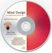 Make Peace With Your Past - Subliminal Audio Program - Resolve Past Issues and H