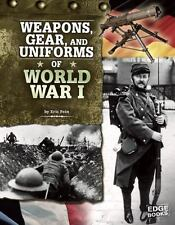 Weapons, Gear, and Uniforms of World War I-ExLibrary