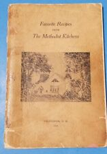 FAVORITE RECIPES FROM THE METHODIST KITCHEN Colebrook New Hampshire 1949