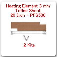 "6 Heating Elements 3mm+ 6 Teflon Sheets For Impulse Sealer 20"" / 500 mm PFS500"