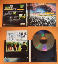 CD CLAUDIO LOLLI Ho visto anche degli zingari felici 2003 Ita DIGIPACK (CI52)