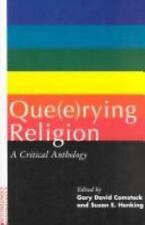 Que(e)rying Religion : A Critical Anthology (1997, Paperback)
