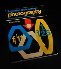 Illustrated Dictionary of Photography Book