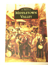 Middletown Valley (Images of America) by Robert P. Savitt 2012 Paperback - Md