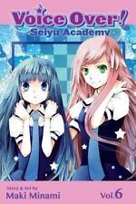 Voice Over!: Seiyu Academy, Volume 6 (Paperback or Softback)