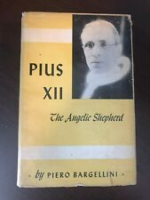 Pius Xii - The Angelic Shepherd by Piero Bargellini - The Good Shepherd - H/B Dw