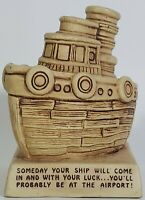 """Vintage Paula 1974  WB-39 Ship Coin Bank - """"Someday Your Ship Will Come In"""""""