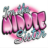 I'M The Middle Sister With Pink Youth kids JERZEES t-shirt 2-4 To 18-20 THE BEST