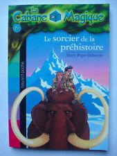 "Livre ""la cabane magique"" N°6 LE SORCIER DE LA PREHISTOIRE Bayard poche"