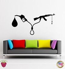 Wall Stickers Vinyl Decal Guns And Oil Are Tight Politics Funny Decor (z1781)
