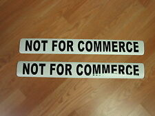 NOT FOR COMMERCE Magnetic signs Car, Tow Truck, Van SUV US DOT Approved