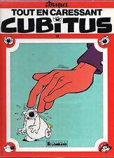 DUPA. Cubitus 18. Tout en caressant Cubitus. Lombard EO 1988. état neuf