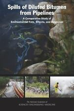 Spills of Diluted Bitumen from Pipelines : A Comparative Study of...