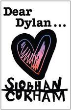 Dear Dylan-Siobhan Curham, 9781405260374