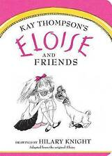 Eloise and Friends by Kay Thompson (Board book, 2015)