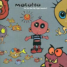 MOLOKO Do You Like My Tight Sweater? CD BRAND NEW