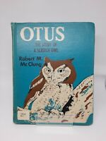 OTUS THE STORY OF A SCREECH OWL Robert M. McClung, 1959, out of print HTF