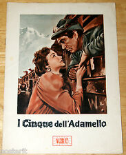 guida pubbl. originale I CINQUE DELL'ADAMELLO Nadia Gray Fausto Tozzi 1954 WWI