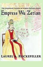 Empress Wu Zetian: By Rockefeller, Laurel