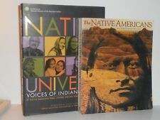 The Native Americans; Illustrated History - Native Universe voices of US Indians