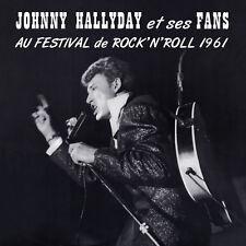 CD Johnny Hallyday et ses fans au festival de rock'n'roll 1961