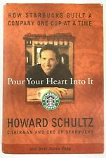 Pour Your Heart Into It Howard Schultz HCDJ 1st Edition Starbucks 0786863153