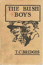 T C BRIDGES THE BUSH BOYS STORY OF THE AUSTRALIAN DESERT SHELDON PRESS HB 1930s?