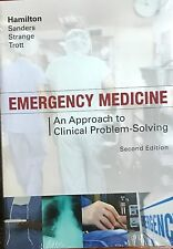 Emergency Medicine : An Approach to Clinical Problem-Solving by Glenn C....
