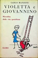 Violetta e Giovannino: Microfilm della vita quotidiana.