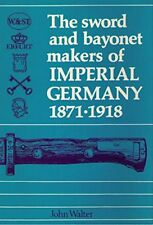 Walter Sword Bayonet Makers Imperial German 1871-1918 Bestimmungsbuch Hersteller
