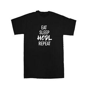 MENS EAT SLEEP HODL REPEAT CRYPTO T-SHIRT BITCOIN TEE DOGE MOON GIFT AMC GME