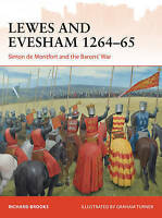 Lewes and Evesham 1264-65. Simon de Montfort and the Barons' War by Brooks, Rich