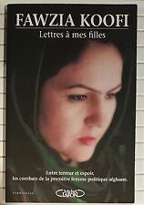 FAWZIA KOOFI - Lettres à mes filles - Première Femme Politique Afgane