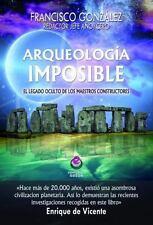 Arqueolog?a Imposible : El Legado de Los Maestros Constructores: By Gonz?lez ...