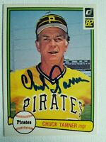 (D-2011) 1982 Donruss Chuck Tanner Autograph Card Pittsburgh Pirates Auto #150