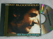 Mike Bloomfield : Rx for the Blues (1993 UK 10-track CD, EX Disc, New Case)