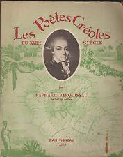 Les Poètes Créoles du XVIIIe siècle - Rahaël BARQUISSEAU - Dédicacé par l'auteur