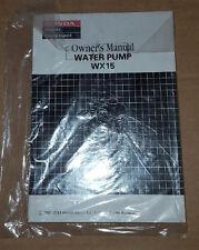 HONDA WX15 water pump owners manual - BRAND NEW!