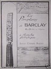 PUBLICITÉ 1919 LES PARAPLUIES BARCLAY A MANCHE ARTISTIQUE CHINOIS ANCIEN