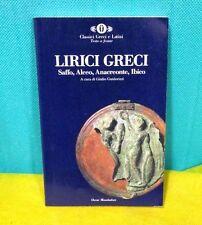 LIRICI GRECI Saffo Alceo Anacreonte Ibico Classici Greci Latini Oscar Mondadori